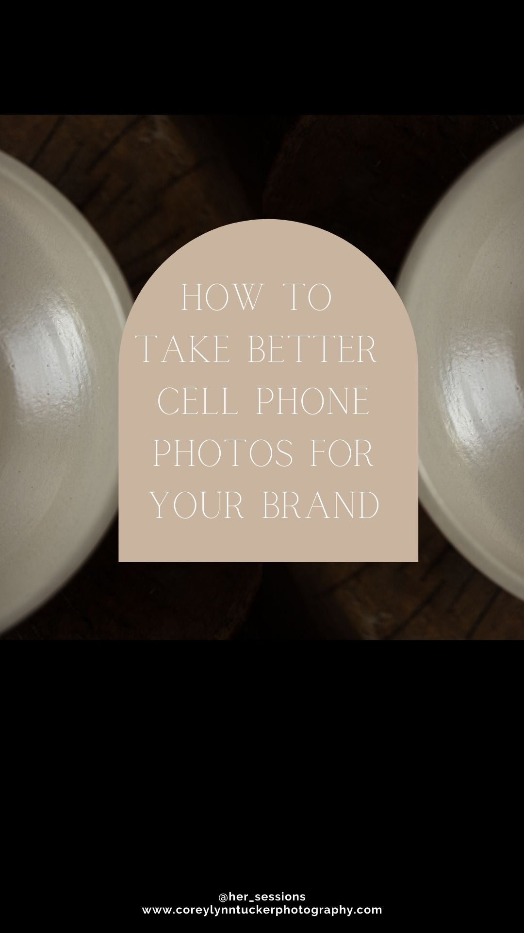 How_To_Take_better_cell_phone_brand_photos